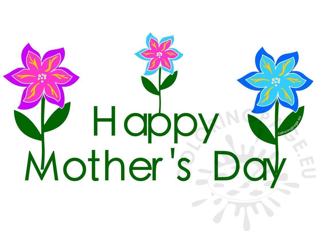 Flowers coloring page . 2017 clipart happy mothers day