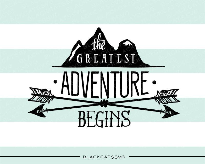 The greatest begins svg. Arrows clipart adventure