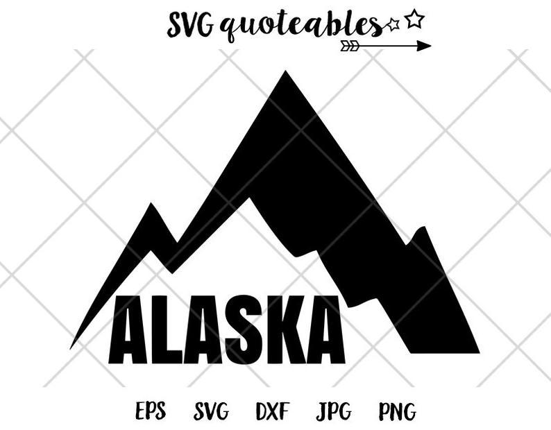 Mountains quote svg cut. Alaska clipart printable