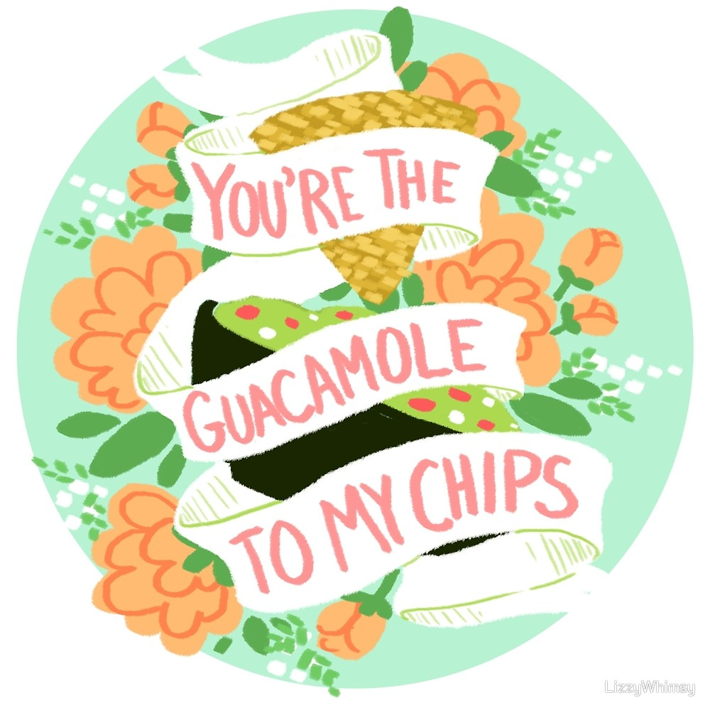 You re the to. Appetizers clipart chip guacamole
