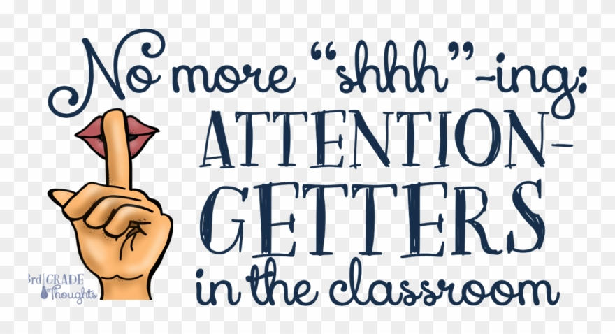 Getters in the classroom. Attention clipart attention getter