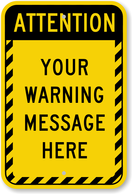 Sign template incep imagine. Attention clipart border
