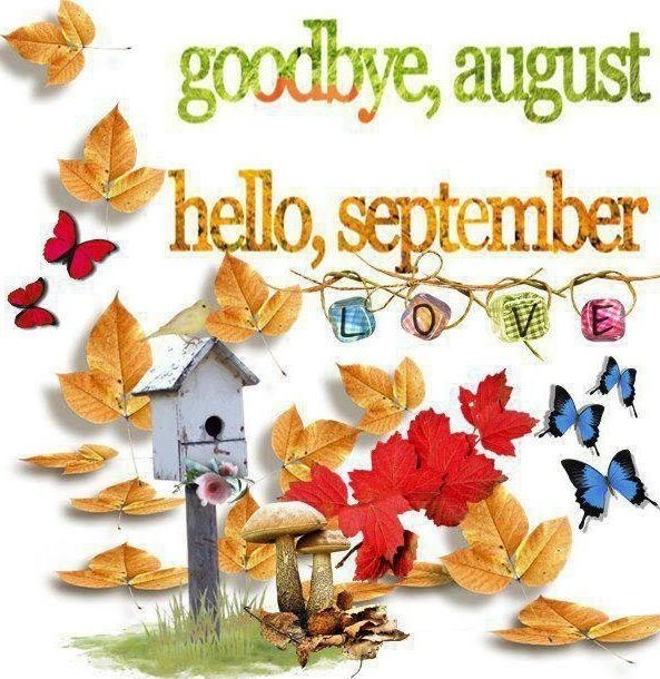 Goodbye hello quotes quote. August clipart august september