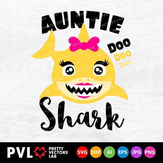 Shark svg family dxf. Aunt clipart auntie