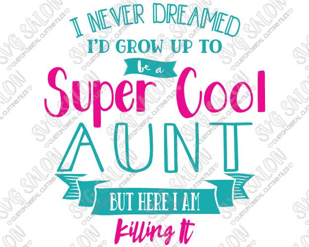 I never dreamed d. Aunt clipart super
