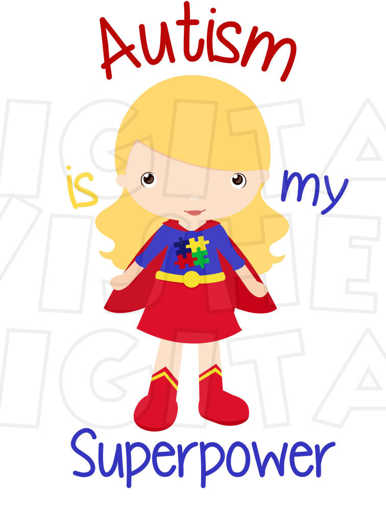 Is my super girl. Autism clipart power