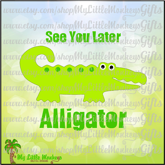 See you alligator design. B clipart later