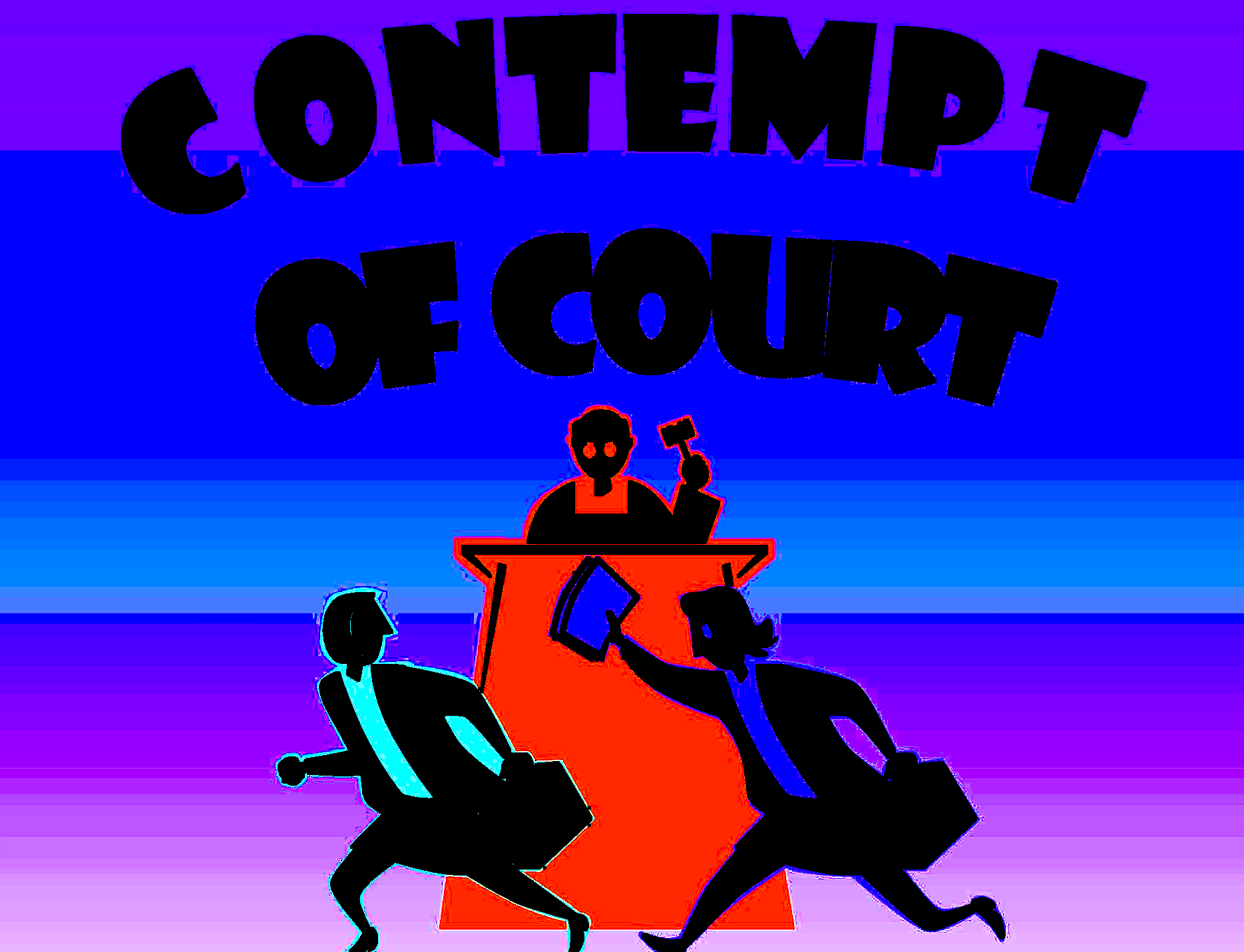 Daily legal advice series. Bad clipart contempt