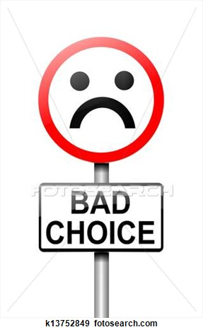 Choices . Bad clipart wrong choice