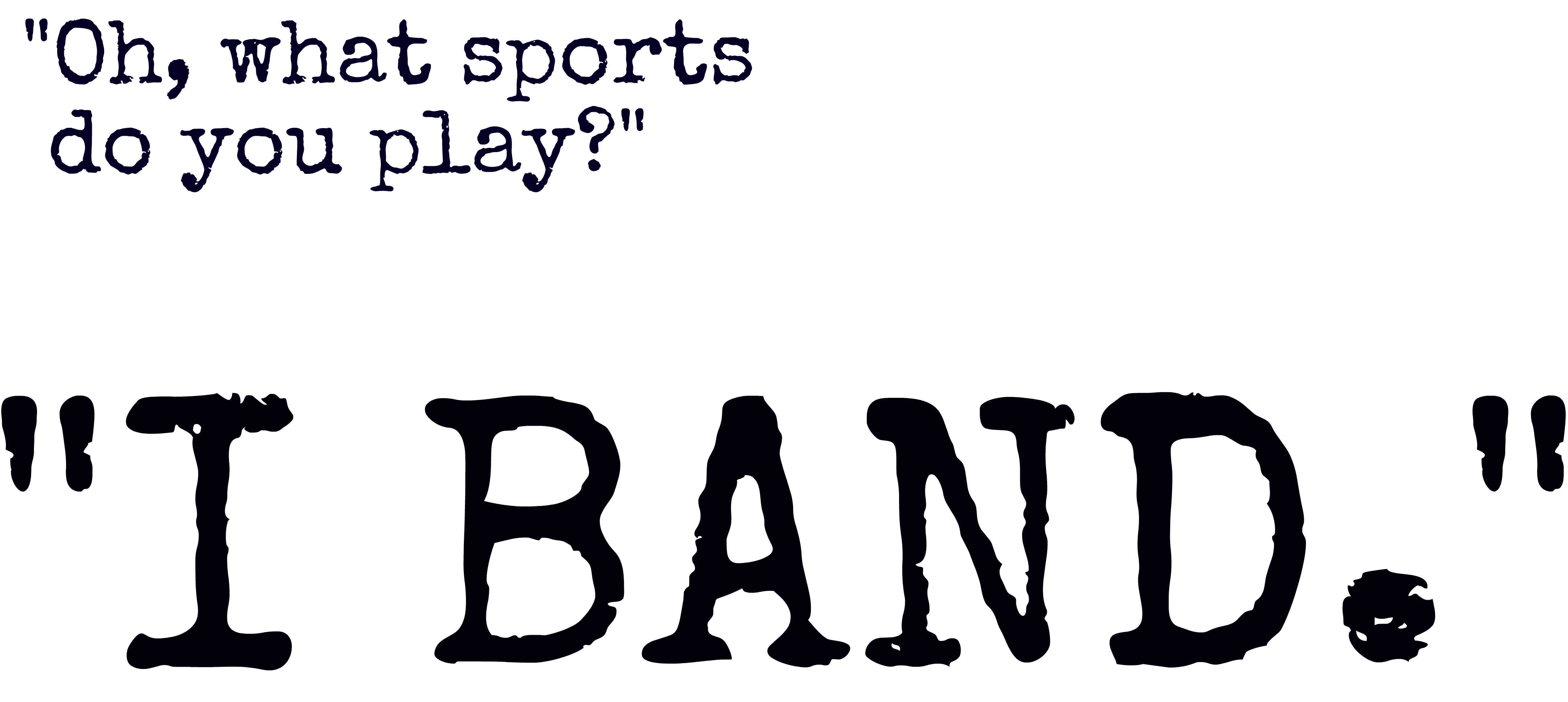 Oh what sports do. Band clipart band geek