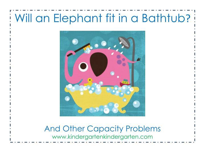 Elephant in the bathtub. Bath clipart capacity