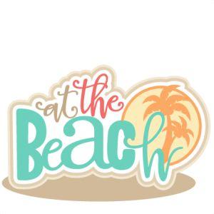best life s. Beach clipart scrapbook