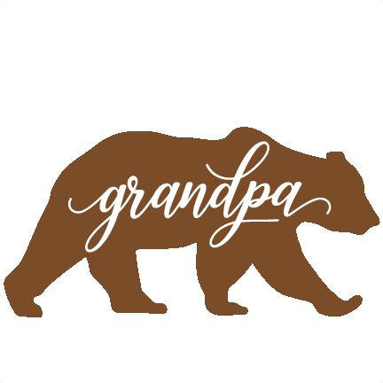 Svg cuts scrapbook cut. Bear clipart grandpa