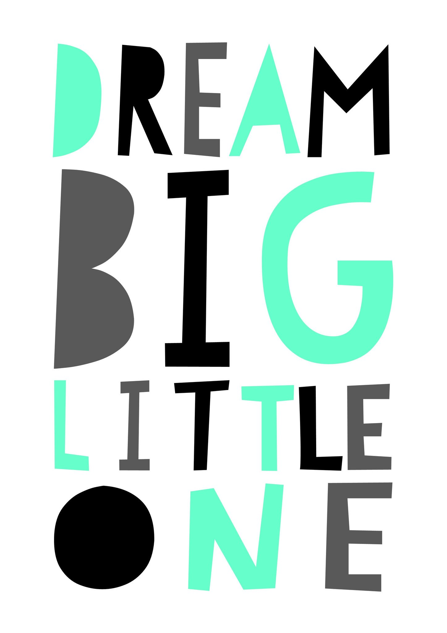 Dream one print nursery. Big clipart big little