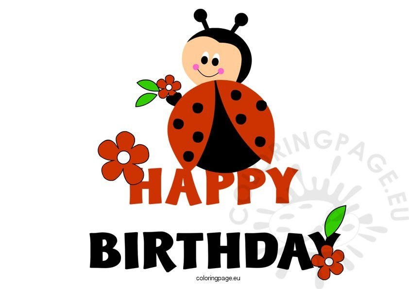 Happy coloring page. Birthday clipart ladybug