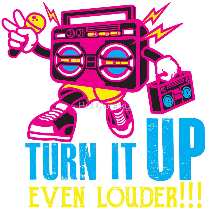 Boombox clipart loud radio. Turn it up even