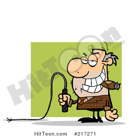 Holding a whip in. Boss clipart mean person