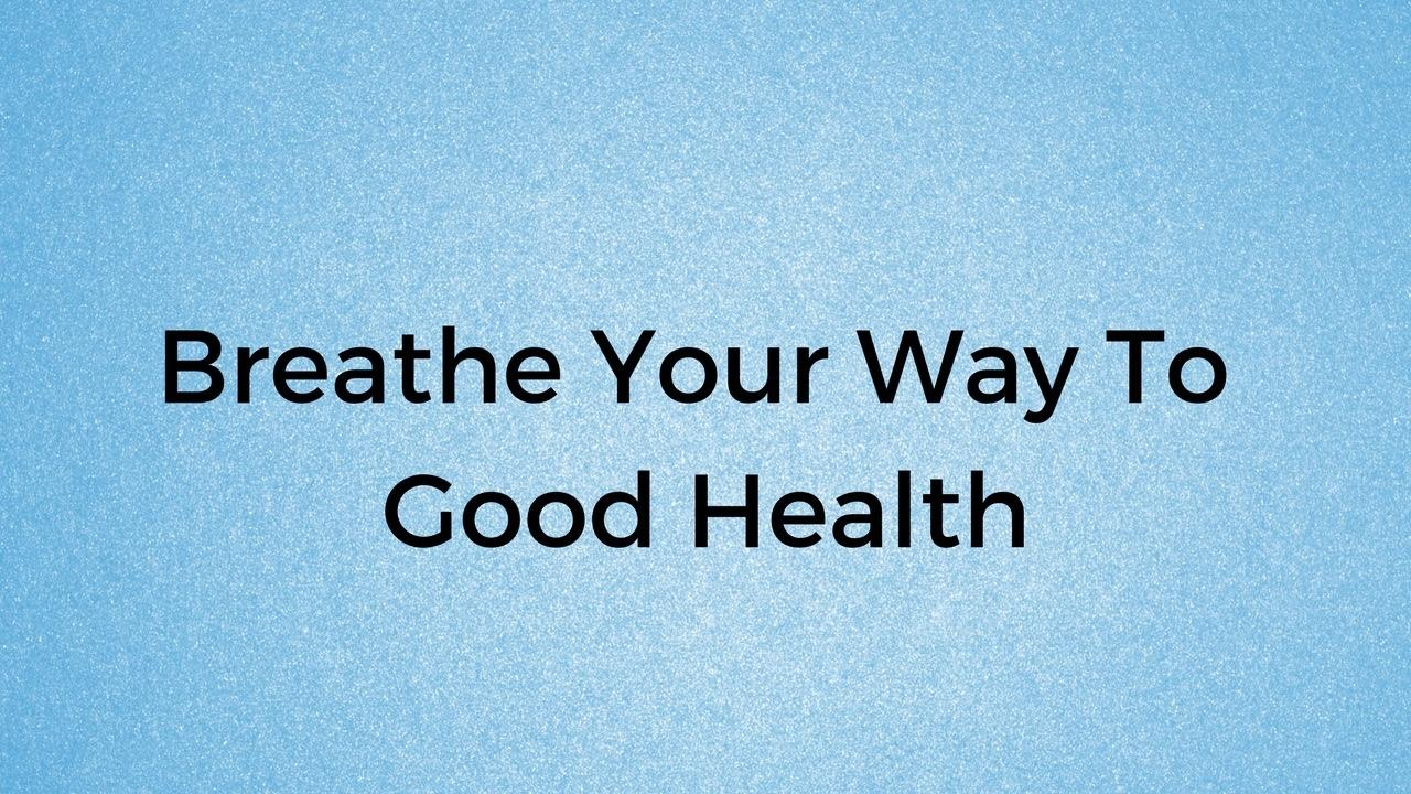 Your way to good. Breathe clipart physical health