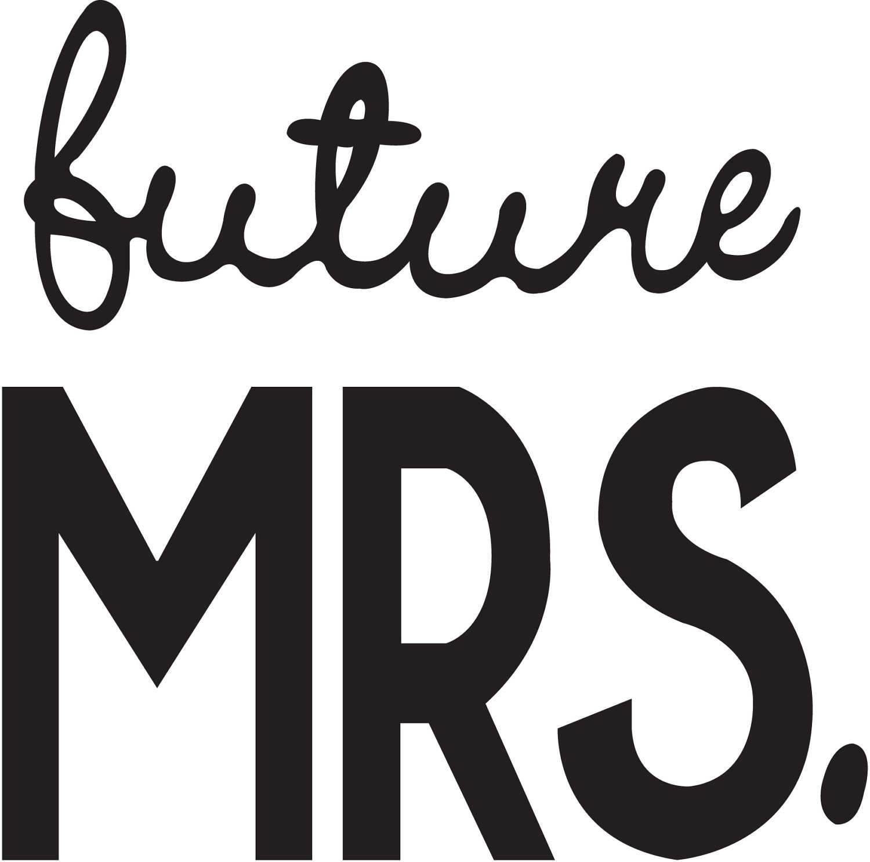 Bride clipart bride word. Future mrs wedding quote