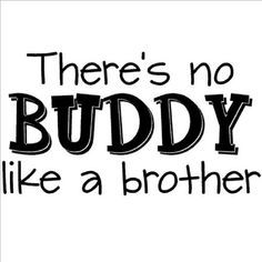 Words clipart brother.  best brotherly love
