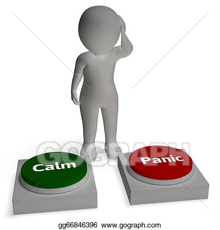 Calm clipart dont panic. Stock illustration buttons show