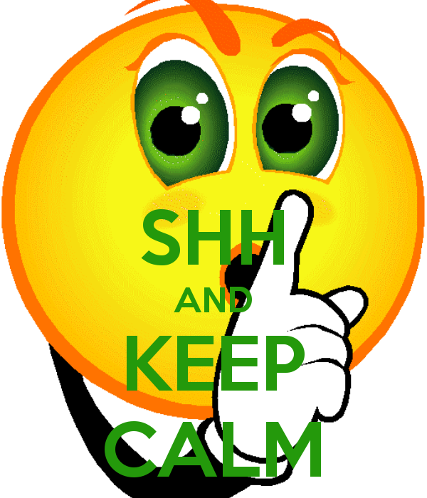 Calm clipart smiley. Shh and keep please