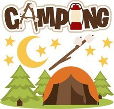 Gone camping svg file. Camp clipart outdoors