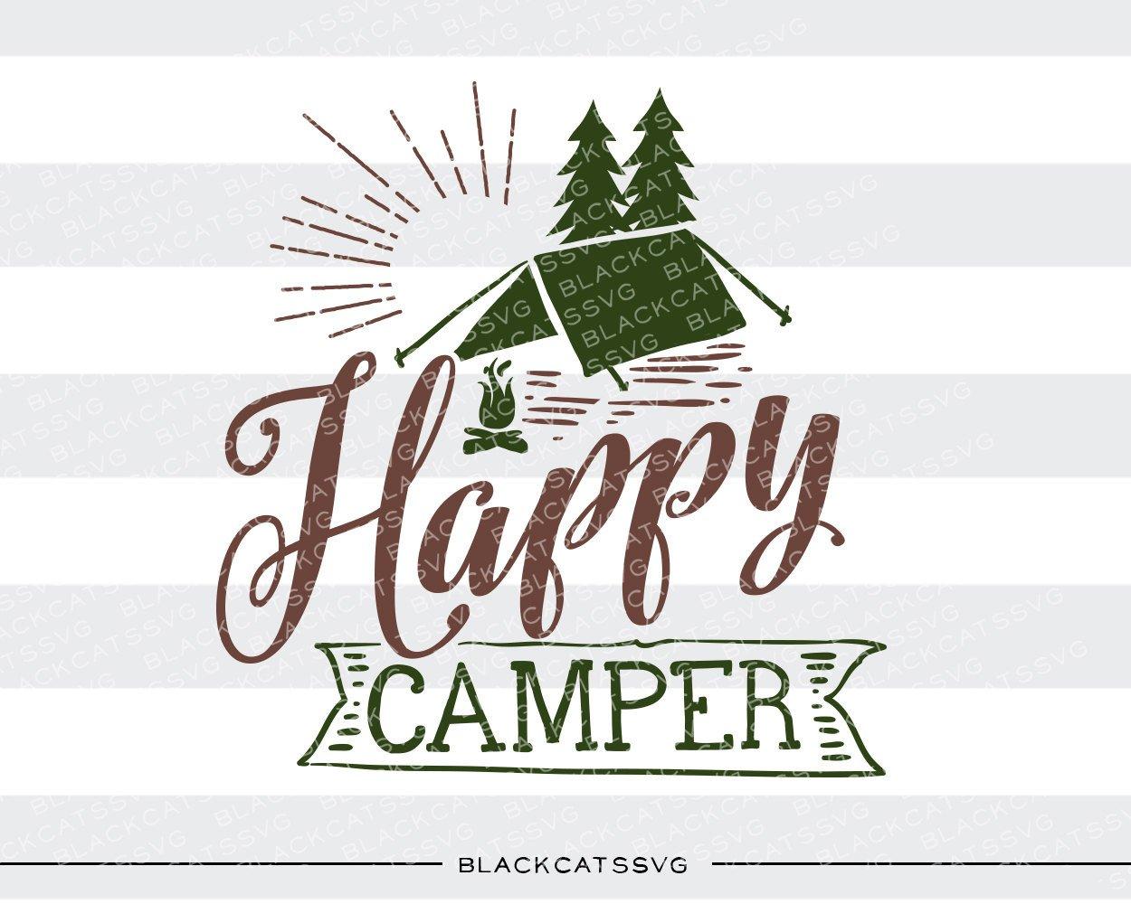 Svg file cutting in. Camper clipart happy camper