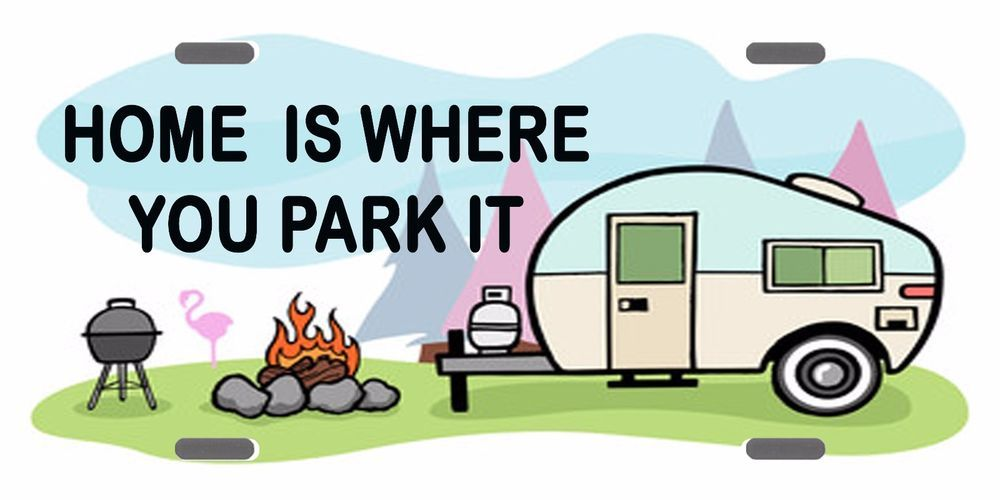 Home is where you. Camper clipart motorhome