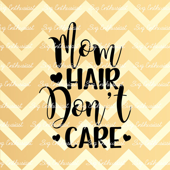 Hair don t care. Caring clipart caring mom