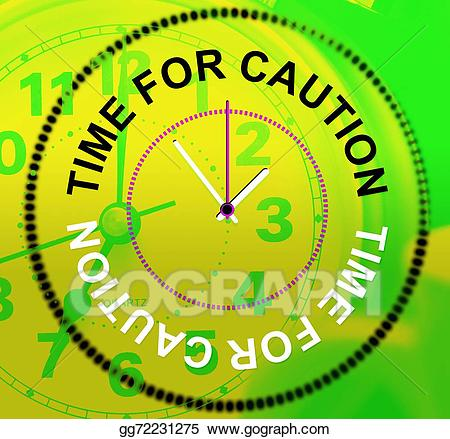 Drawing time for represents. Caution clipart cautious