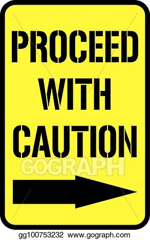 Vector art eps gg. Caution clipart proceed with caution