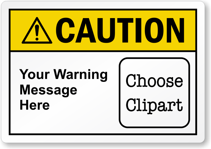 Caution clipart warning label. Custom ansi with text