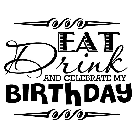 Celebrate clipart cute. Eat drink and my