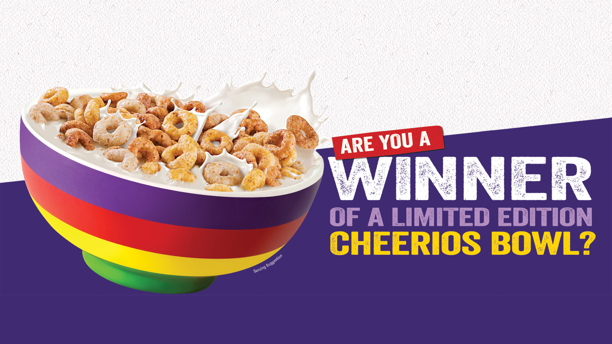 Chance to win a Limited Edition Cheerios Bowl