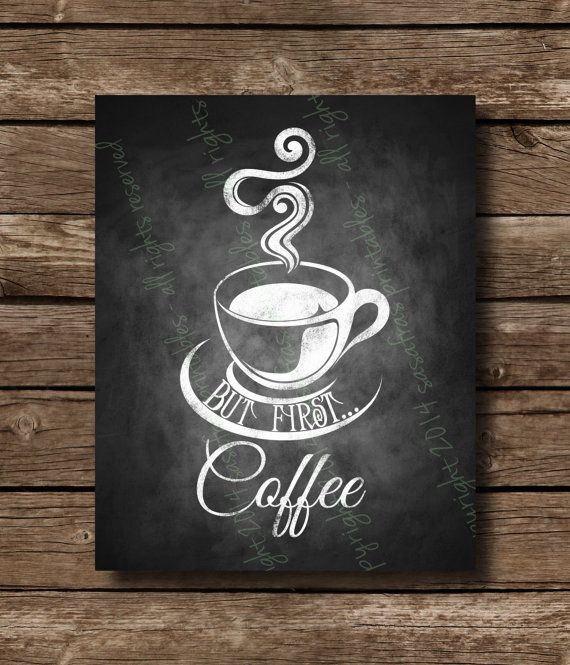 Chalk clipart coffee. But first chalkboard home