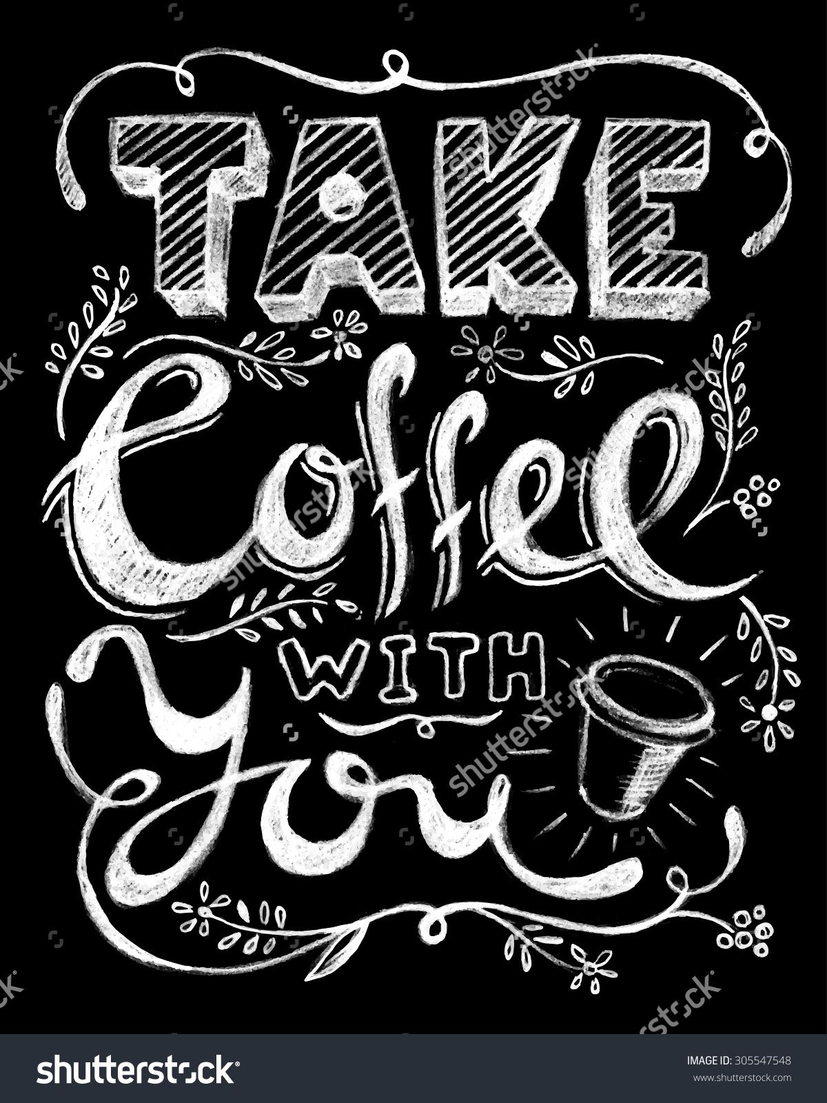 Take with you lettering. Chalk clipart coffee