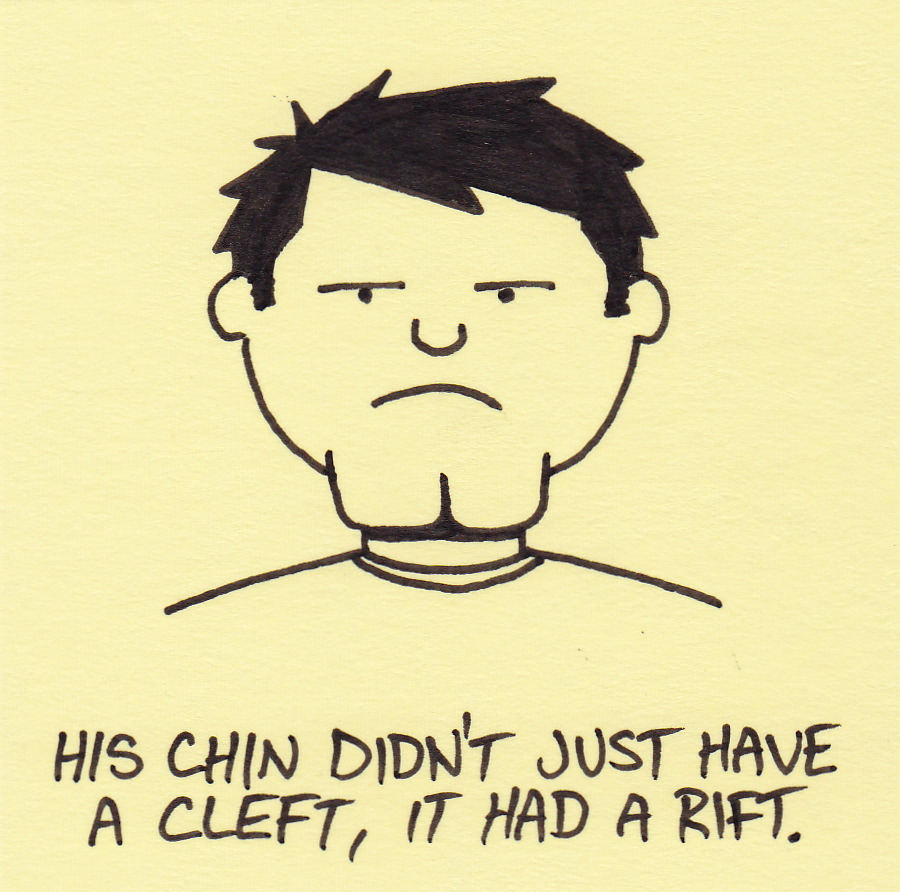 Chin clipart cleft chin. His didn t just