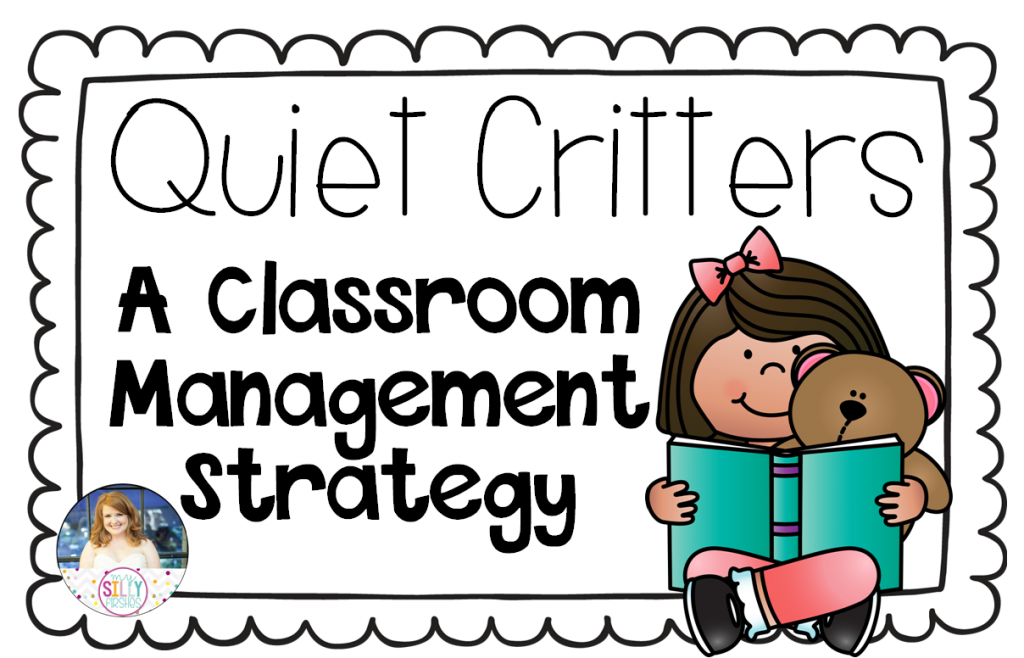 Quiet critters a strategy. Class clipart classroom management