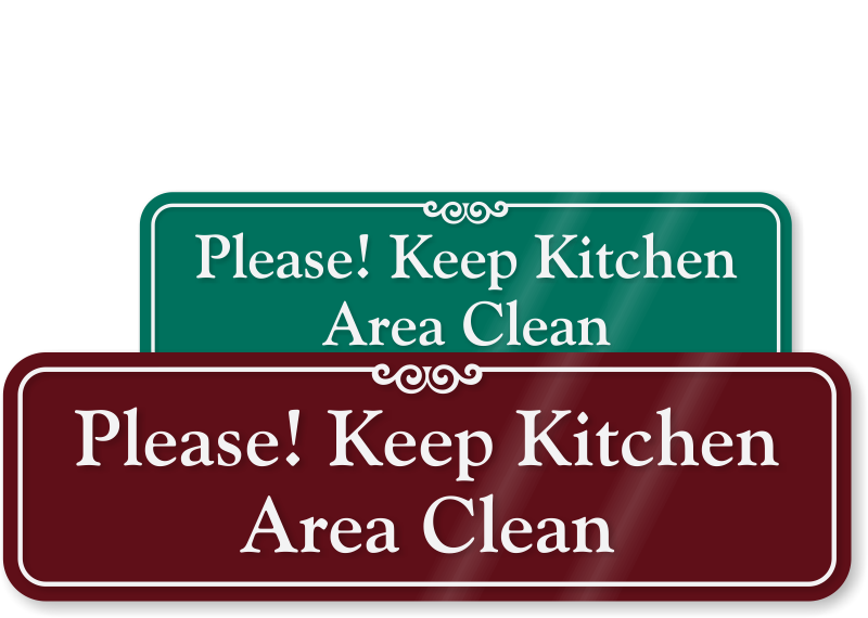 Kitchen signs keep courtesy. Clean clipart hospital housekeeping