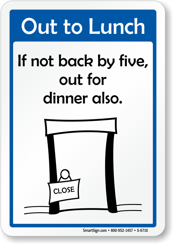 at lunch signs for office