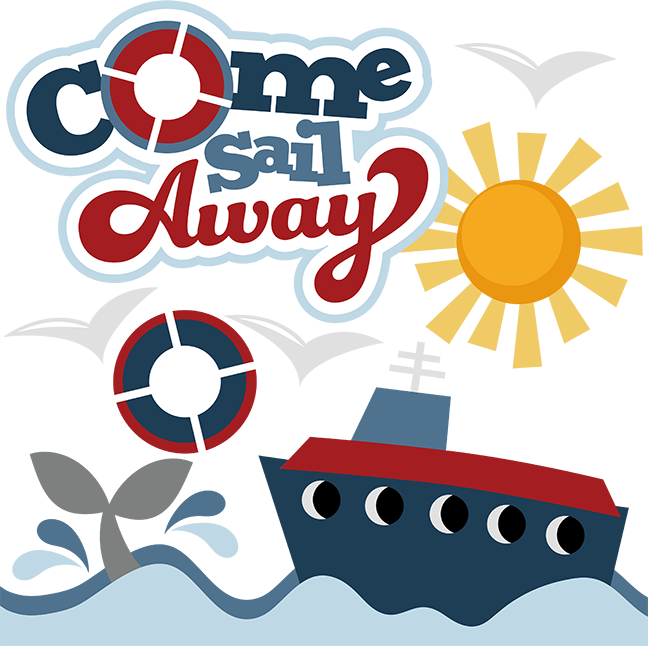 Come sail away svg. Clipart anchor cruise