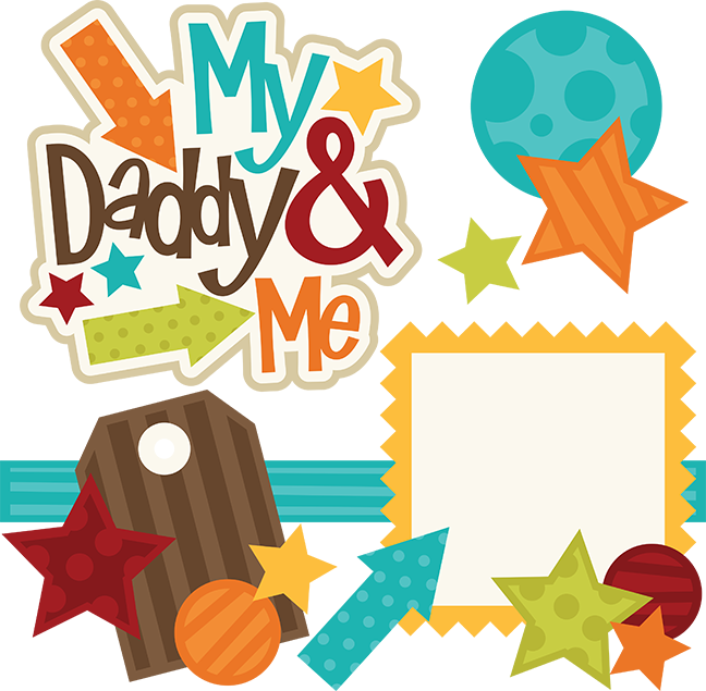 Design clipart scrapbook. My daddy me svg