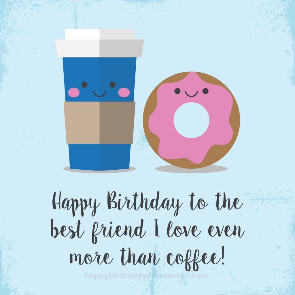 To the best friend. Clipart coffee happy birthday