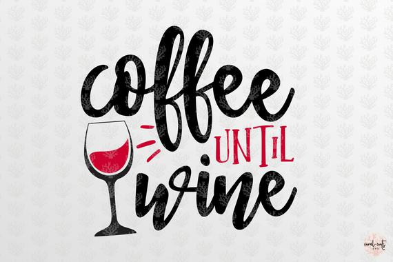Until svg lover . Clipart coffee wine