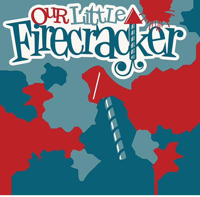 Clipart fireworks svg. Our little firecracker cutting
