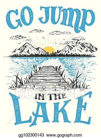 Vector go jump in. Lake clipart cottage