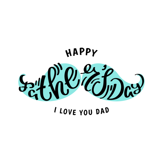 Happy father s lettering. Clipart mustache fathers day