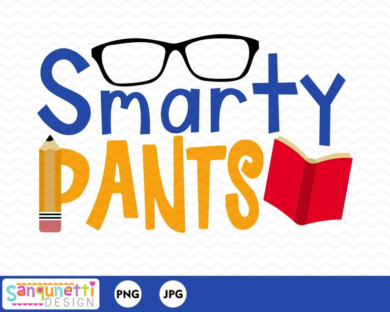 Educational school back to. Clipart pants smarty pants