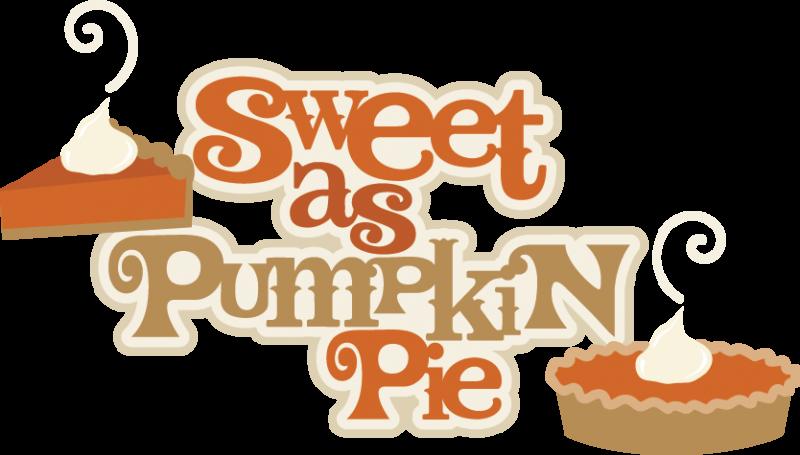 Sweet as pumpkin pie. Clipart thanksgiving scrapbook